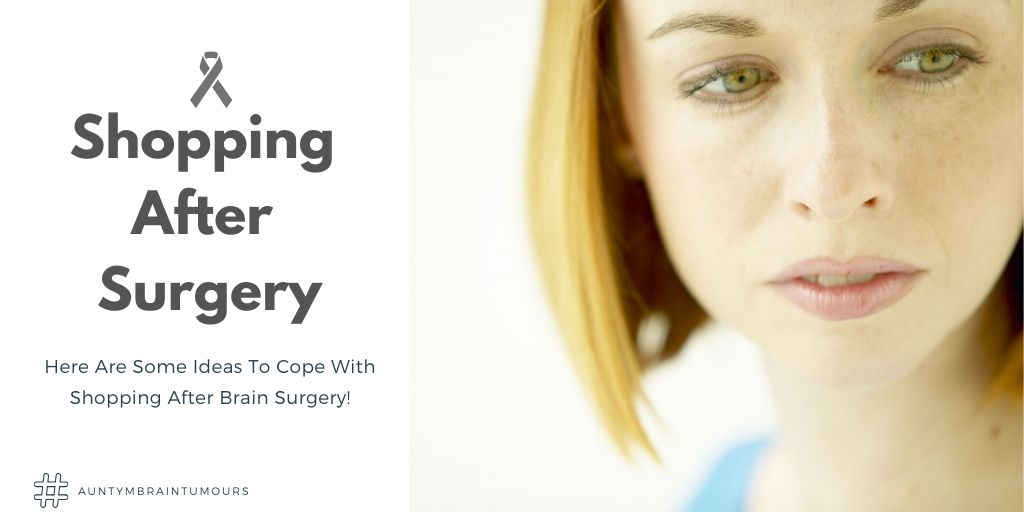 Here Are Some Ideas To Cope With Shopping After Brain Surgery