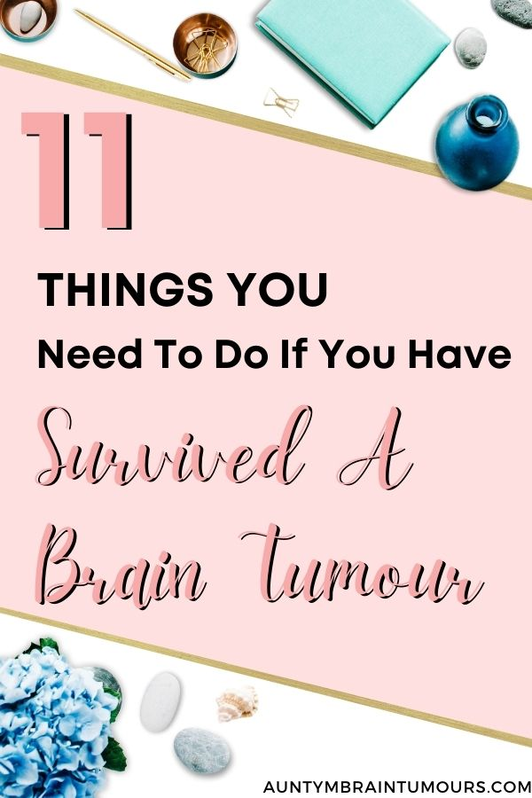 Survived A Brain Tumour