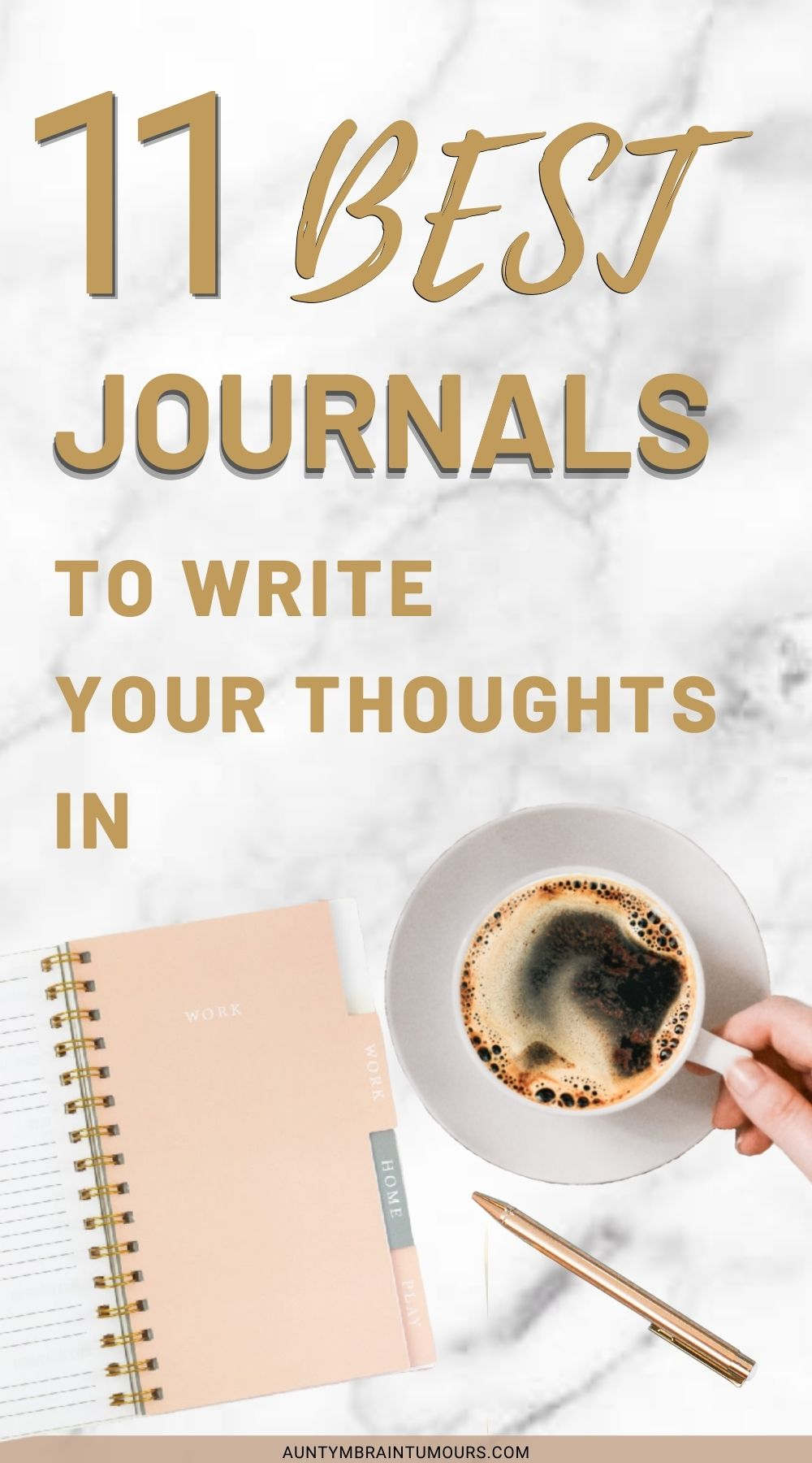 11 BEST JOURNALS TO WRITE YOUR THOUGHTS IN
