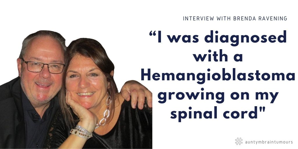 Brenda Ravening, 64, was diagnosed with a Hemangioblastoma, a type of brain tumour that was growing on her spinal cord. Brenda was just fifty-four at the time of diagnosis.