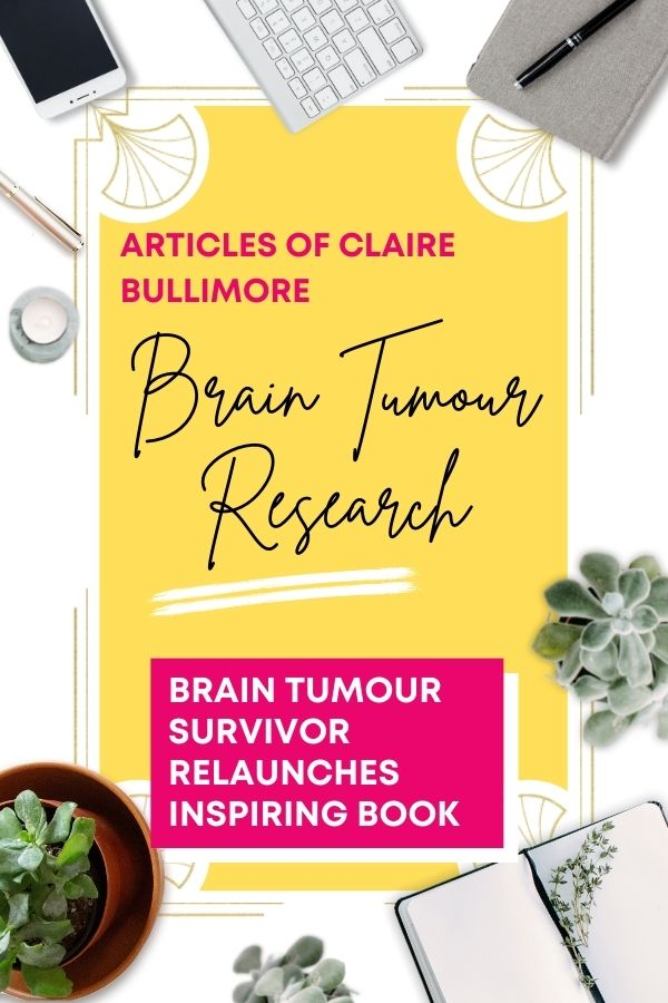 https://www.braintumourresearch.org/media/news/news-item/2021/02/09/brain-tumour-survivor-relaunches-inspiring-book