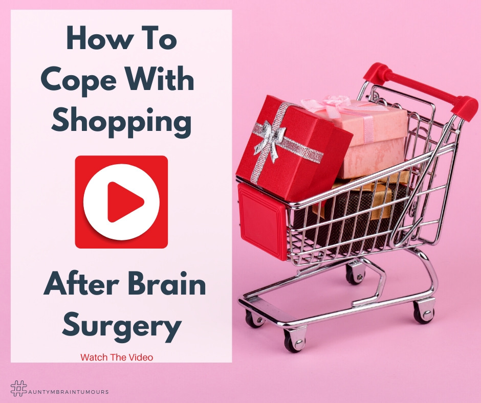 How to cope with shopping after brain surgery