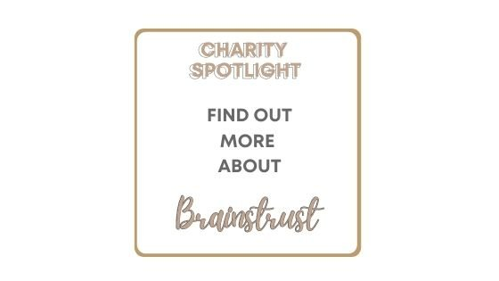 Aunty M Brain Tumours Charity Spotlight - these are the wonderful brain tumour charities that are making a difference for people affected by a brain tumour