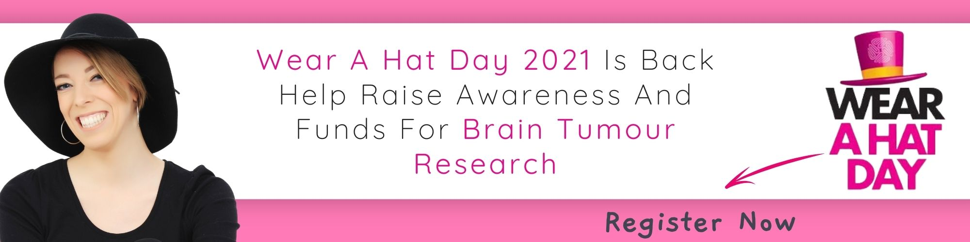 Grab your favourite hat and raise funds to bring us closer to a cure for brain tumours