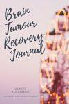 Brain Tumour Recovery Journal