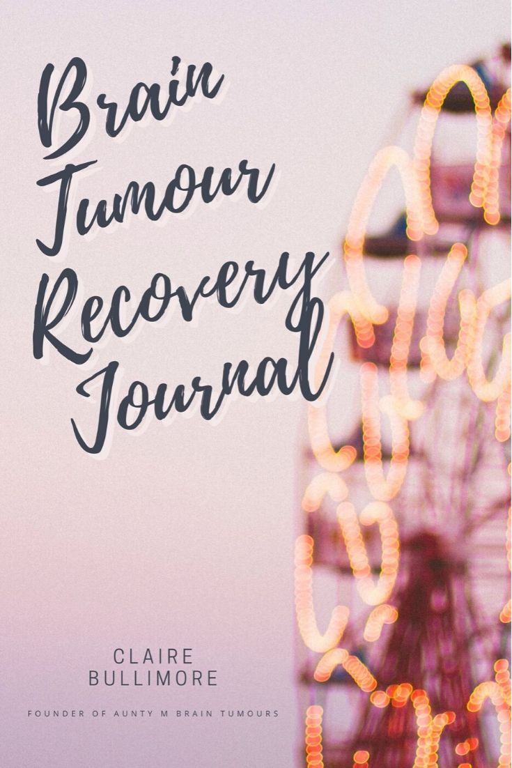 Brain Tumour Recovery Journal