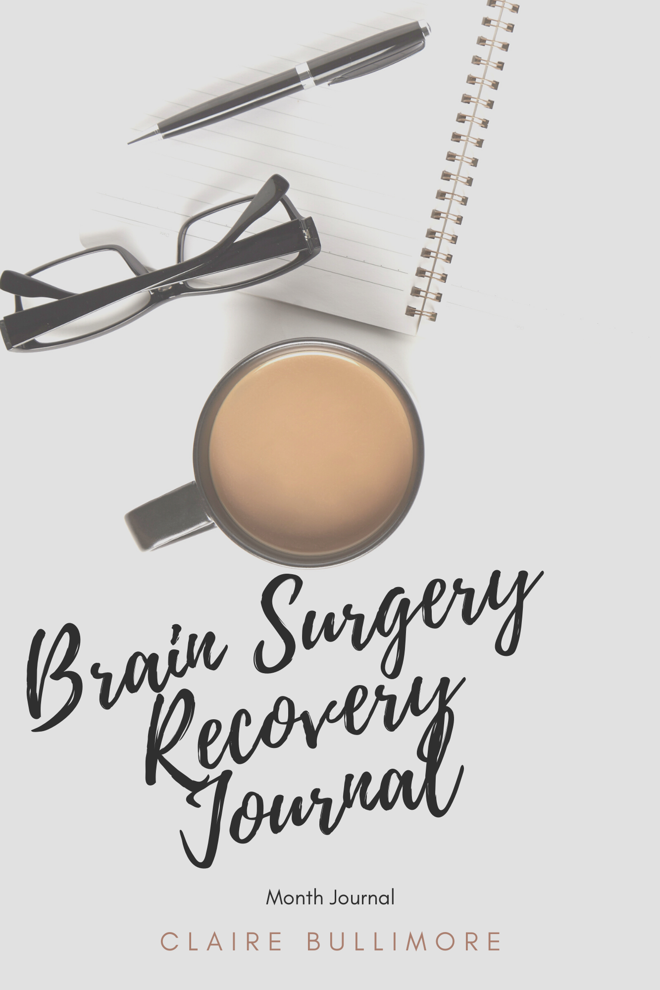 Brain Surgery Recovery Journal