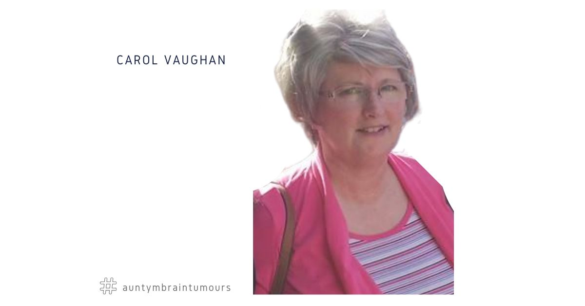 Carol Vaughan - My Brain Tumour Left Me In A Mess