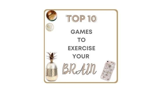 Top 10 Games To Exercise Your Brain