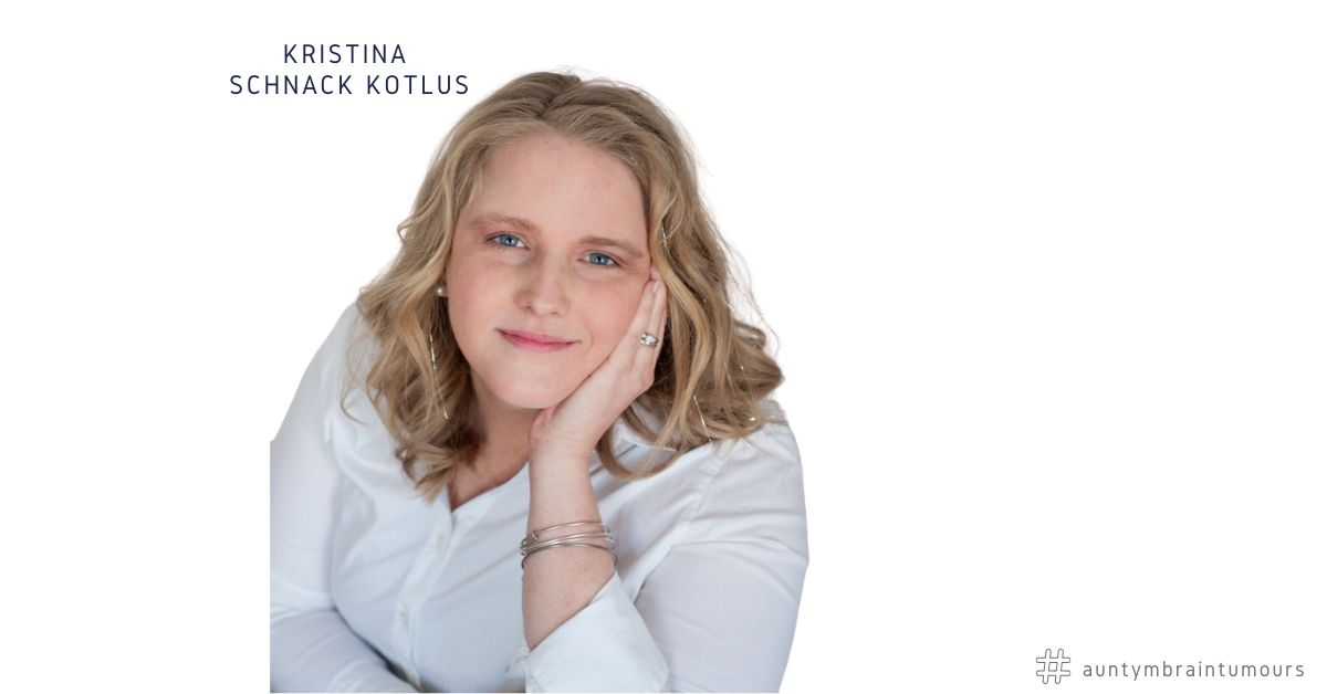 """Interview With Kristina Schnack Kotlus was initially diagnosed in 2013 with a posterior fossa ependymoma, which was a citrus-sized tumor wrapped around my 4th ventricle and wrapped around my brain stem. I was re-diagnosed in 2017 with Leptomeningeal metastases, which is """"doctor speak"""" for tumors that had dropped down into my spinal cord."""
