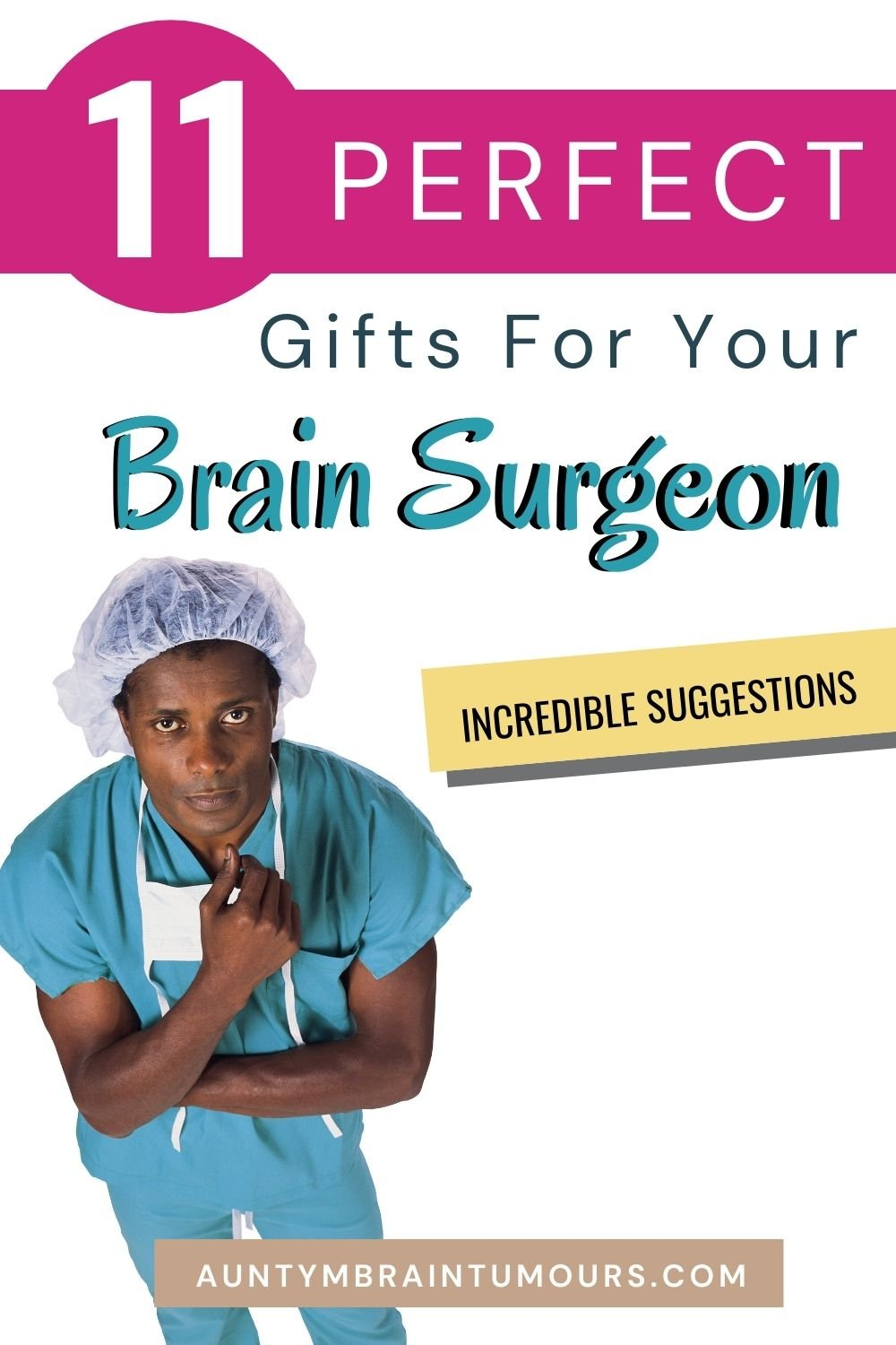 Gifts For Your Brain Surgeons