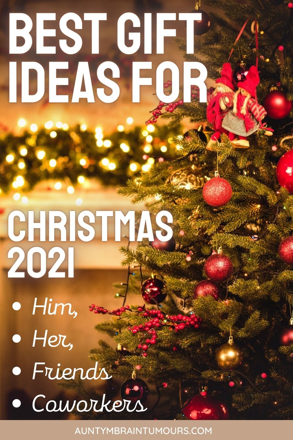BEST CHRISTMAS 2021 HIM, HER, FRIENDS AND COWORKERS GIFT GUIDE