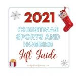 CHRISTMAS 2021 SPORTS AND HOBBIES GIFT GUIDE